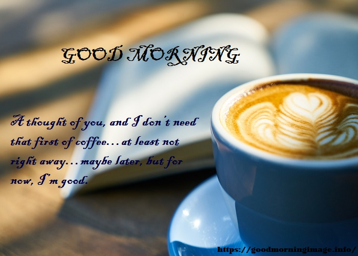 Good Morning Friendship Quotes 2022